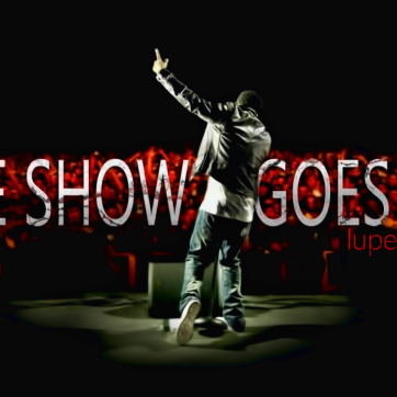 The Show Goes On!