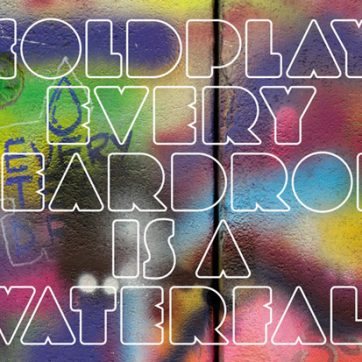 Coldplay 2011新單曲:Every Teardrop Is A Waterfall!